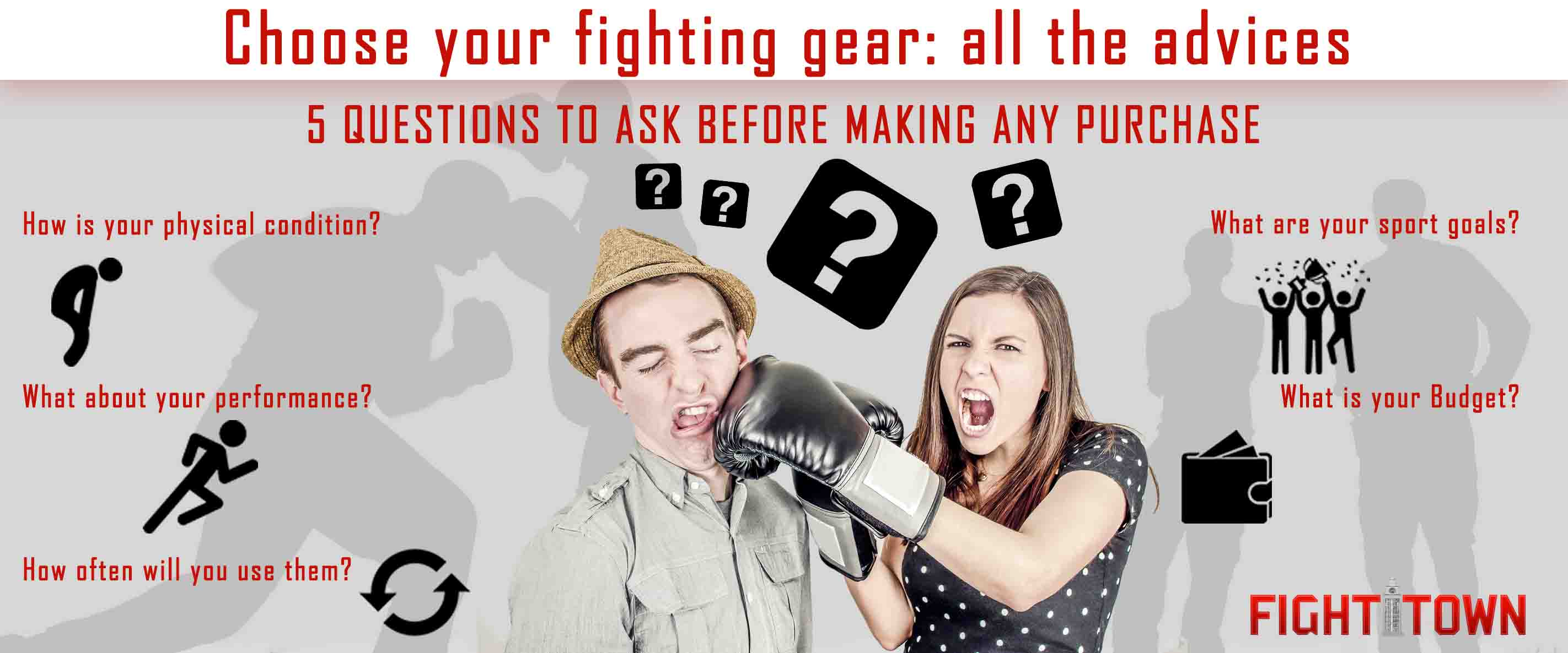 Choose your fighting gear: all the advice